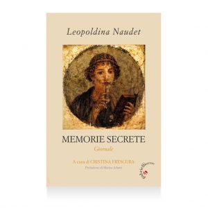 Leopoldina Naudet memorie secrete