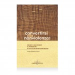 convertirsi alla nonviolenza