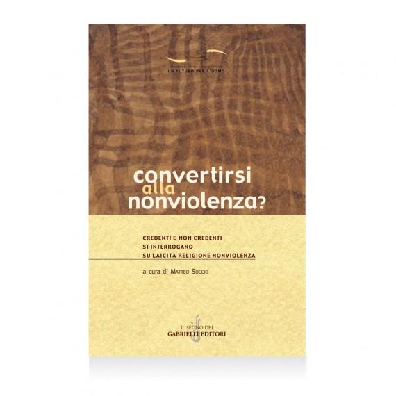 convertirsi alla nonviolenza