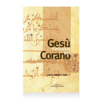 gesu nel corano - versi del corano - cosa dice il corano - miracoli di gesù - versetti corano