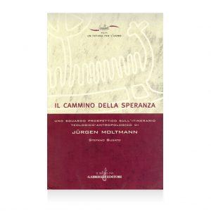 il cammino della speranza di Stefano Busato libro - casa Editrice Gabrielli Editori Verona Valpolicella