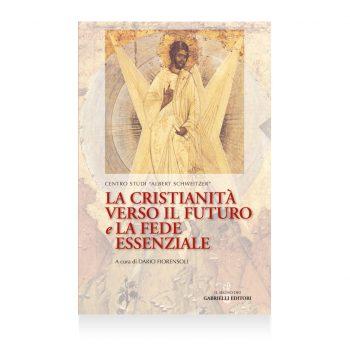 la cristianità verso il futuro