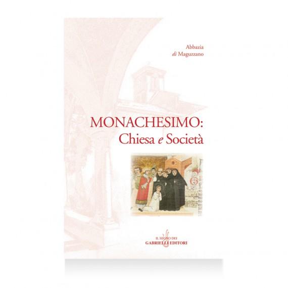 monachesimo-chiesa e società