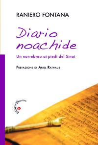 DIARIO NOACHIDE. Un non-ebreo ai piedi del Sinai