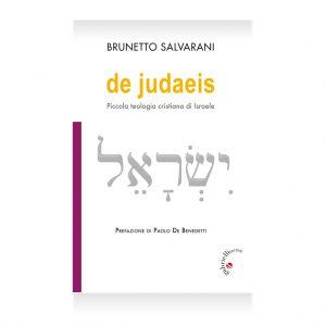 De Judaeis - Brunetto Salvarani - Casa editrice gabrielli editori verona valpolicella