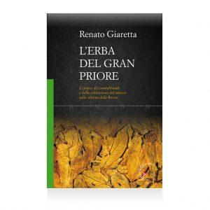 L'erba del gran priore - Renato Giaretta - casa editrice gabrielli editori verona valpolicella