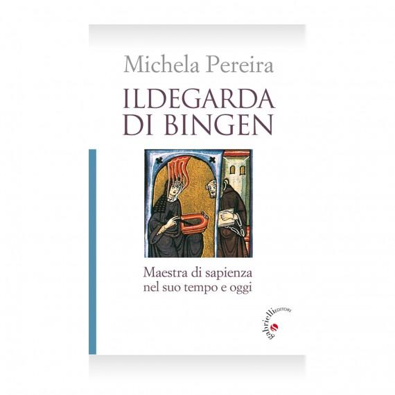 Ildegarda di Bingen – Pereira