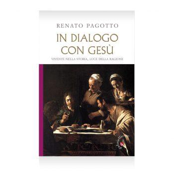 In dialogo con Gesù di Renato Pagotto Libro - Casa Editrice Gabrielli Editori Verona Valpolicella