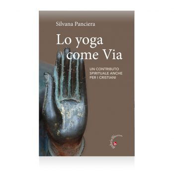 lo yoga come via di Silvana Panciera - Casa Editrice Gabrielli Editori Verona valpolicella