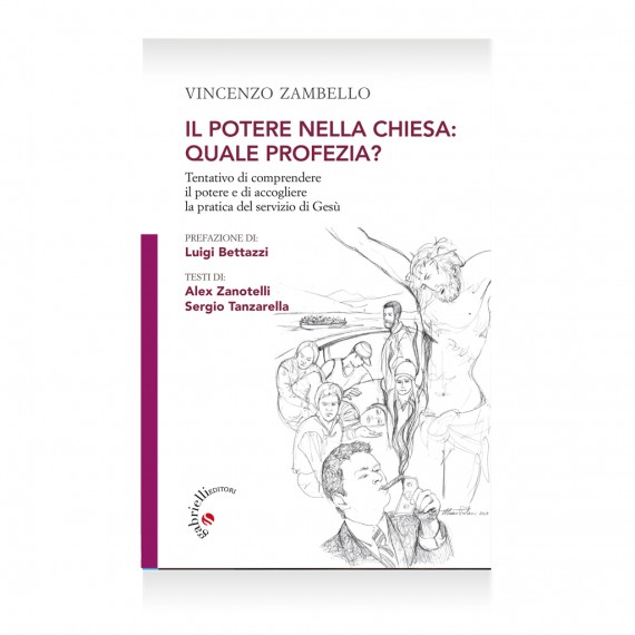 Il potere nella chiesa di Vincenzo Zambello Libro – Casa Editrice Gabrielli Editori Verona Valpolicella