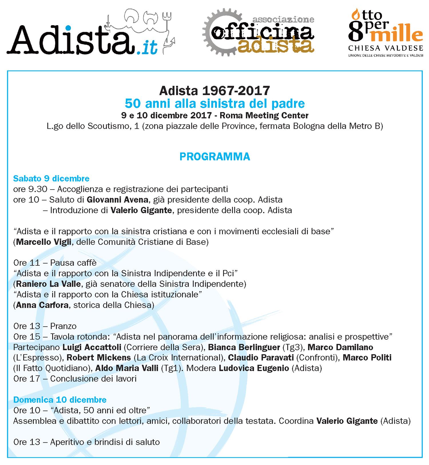 ADISTA 1967 – 2017, 50 ANNI A SINISTRA DEL PADRE