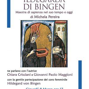 Locandina_Ildegarda_Bingen, Michela Pereira, Gabrielli editori, casa editrice Verona, Pavia_8.3.2018
