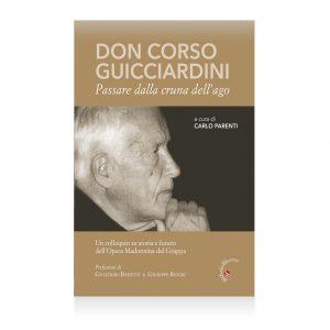 Don Corso Guicciardini passare dalla cruna del Lago, Carlo Parenti, Opera Madonnina del Grappa
