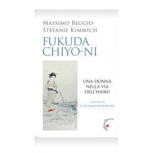 Fukuda Chiyo-ni. Una donna nella via dell'haiku, cultura giapponese, gabrielli editori